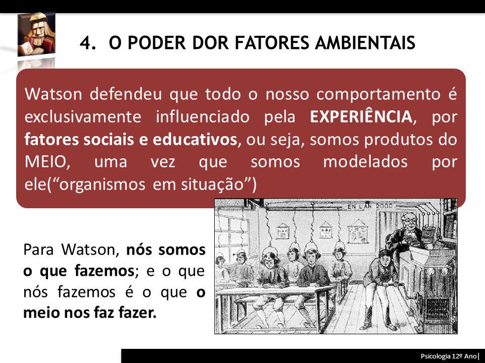 4. O PODER DOR FATORES AMBIENTAIS