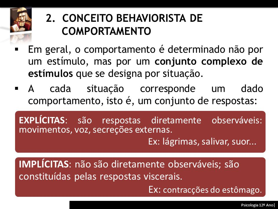 2. CONCEITO BEHAVIORISTA DE COMPORTAMENTO
