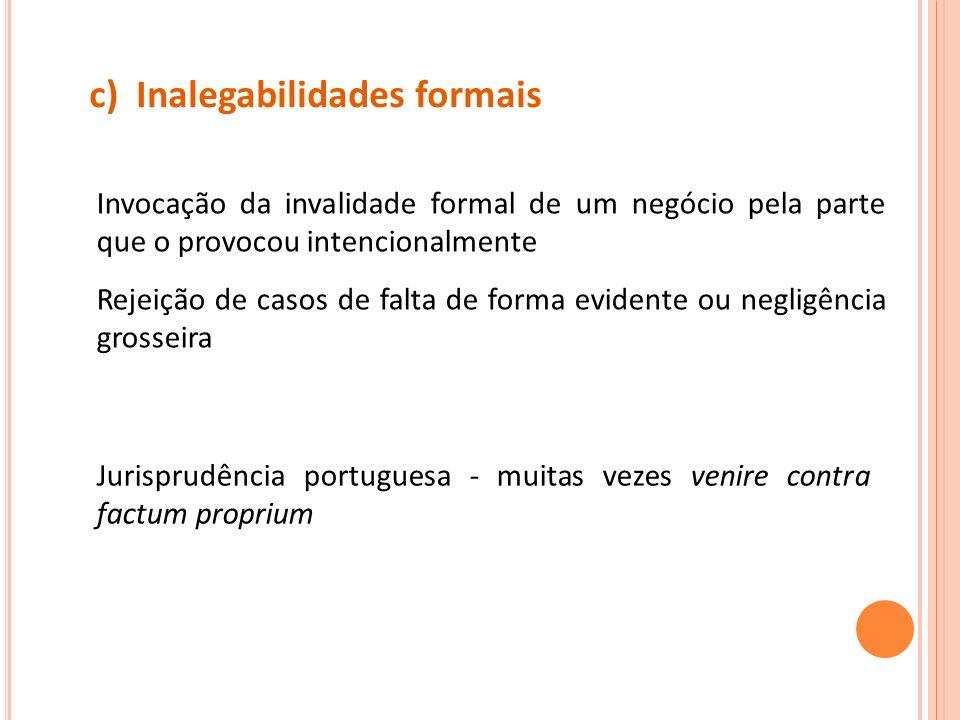 c) Inalegabilidades formais