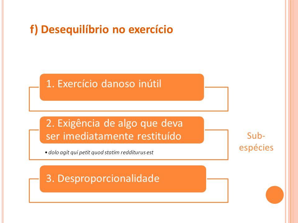 f) Desequilíbrio no exercício