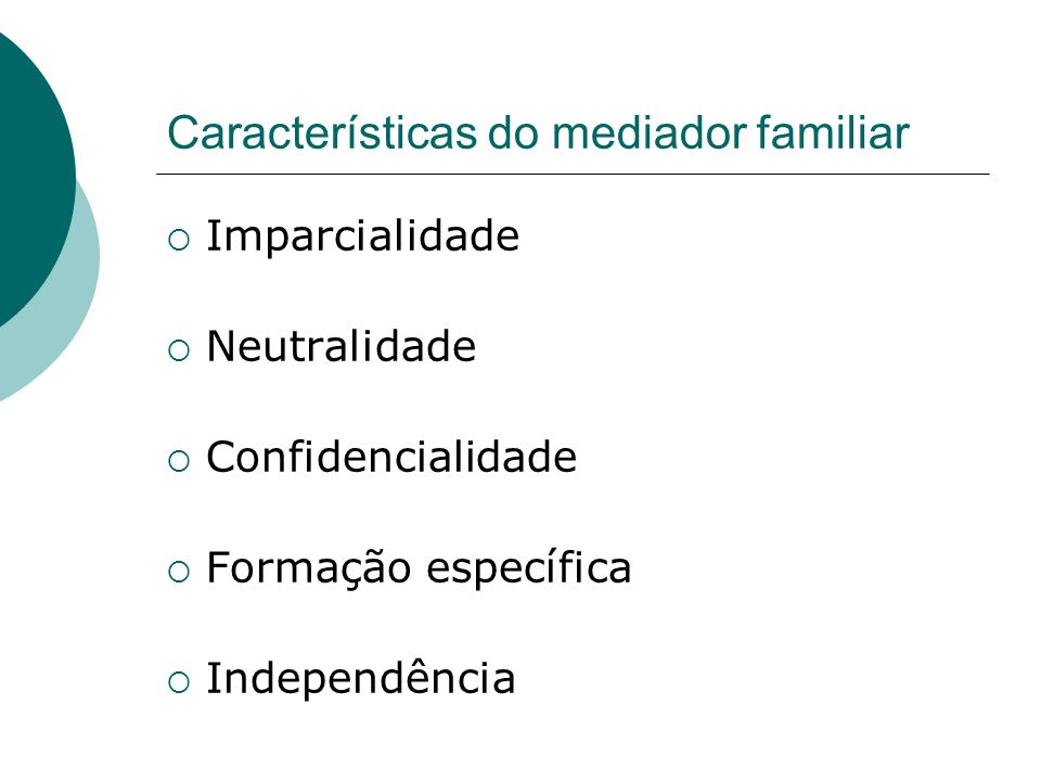 Características do mediador familiar