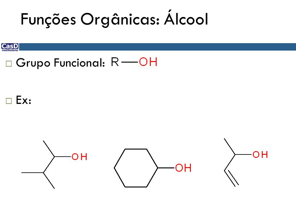 Funções Orgânicas: Álcool