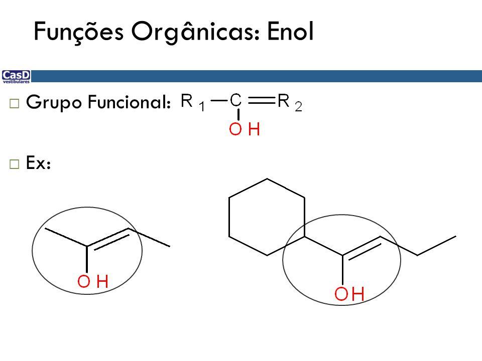 Funções Orgânicas: Enol