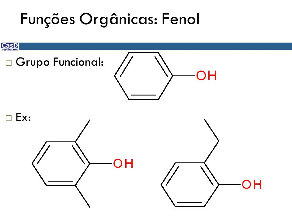 Funções Orgânicas: Fenol