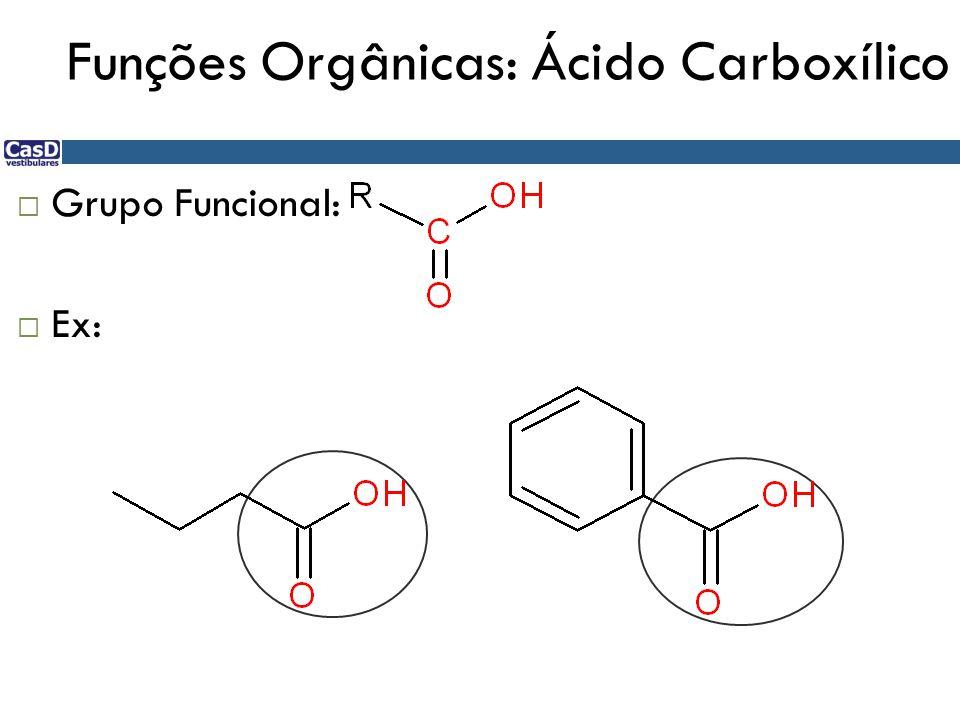 Funções Orgânicas: Ácido Carboxílico