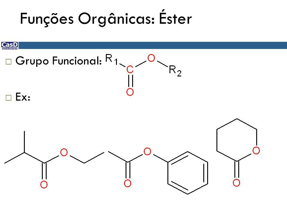 Funções Orgânicas: Éster
