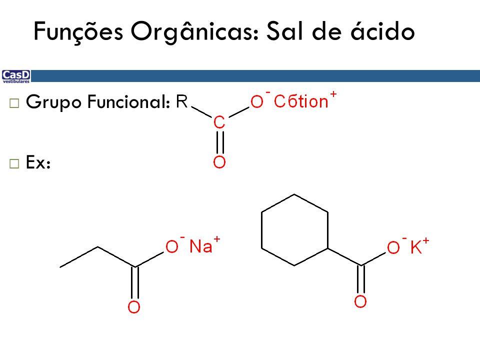 Funções Orgânicas: Sal de ácido