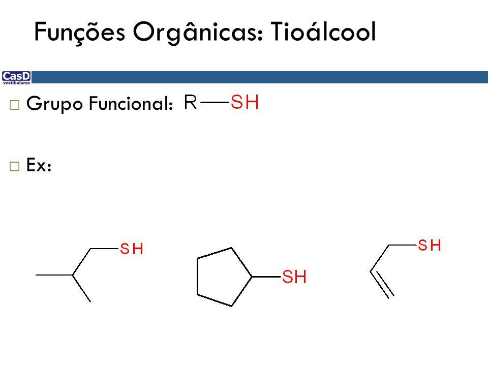 Funções Orgânicas: Tioálcool