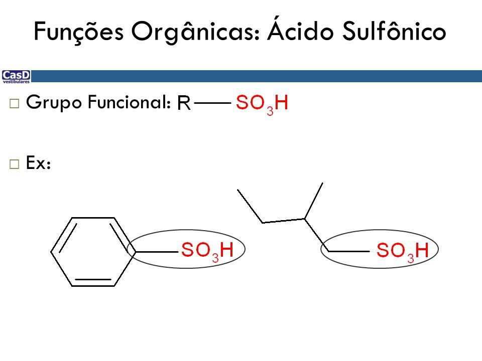 Funções Orgânicas: Ácido Sulfônico