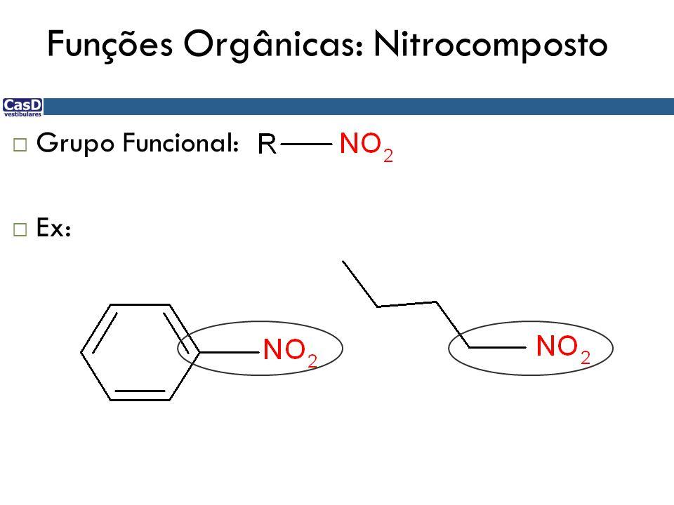 Funções Orgânicas: Nitrocomposto