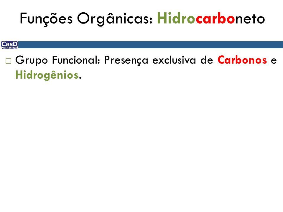 Funções Orgânicas: Hidrocarboneto