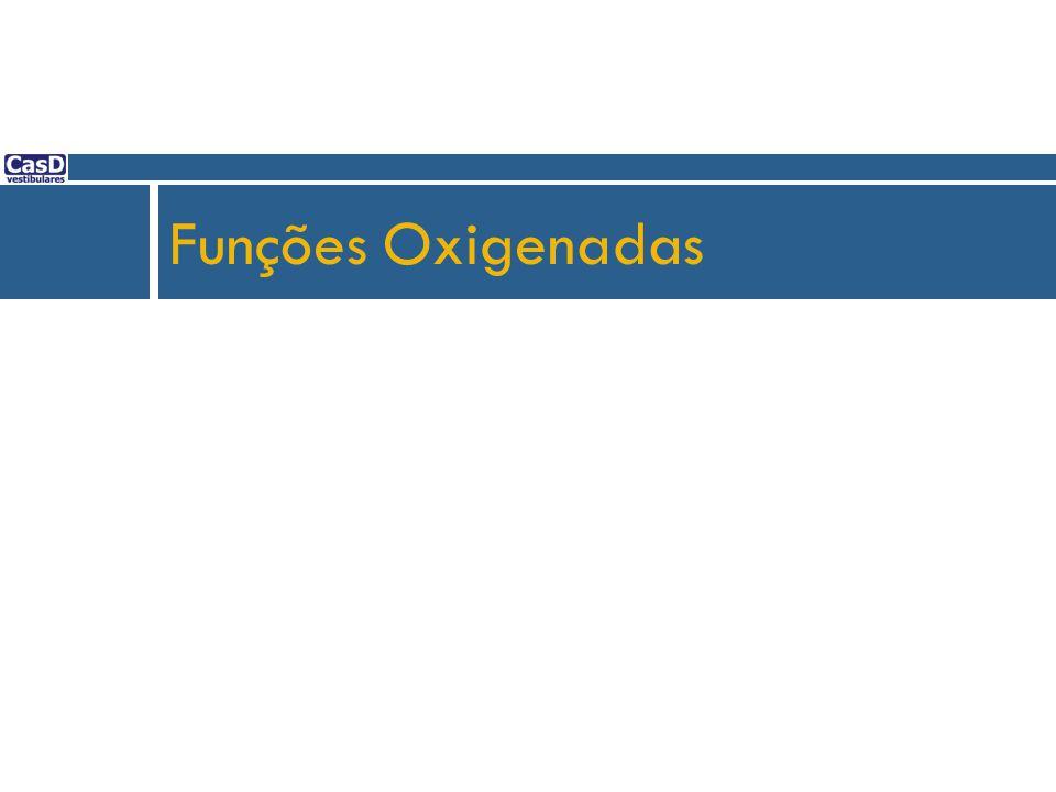 Funções Oxigenadas