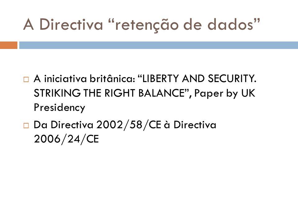 A Directiva retenção de dados