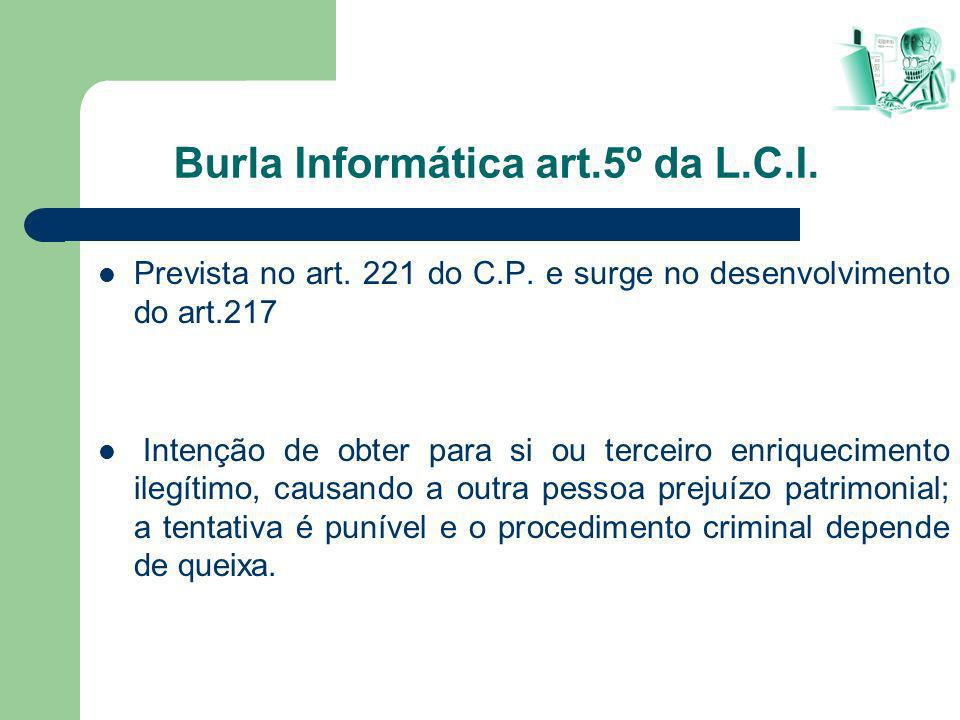 Burla Informática art.5º da L.C.I.