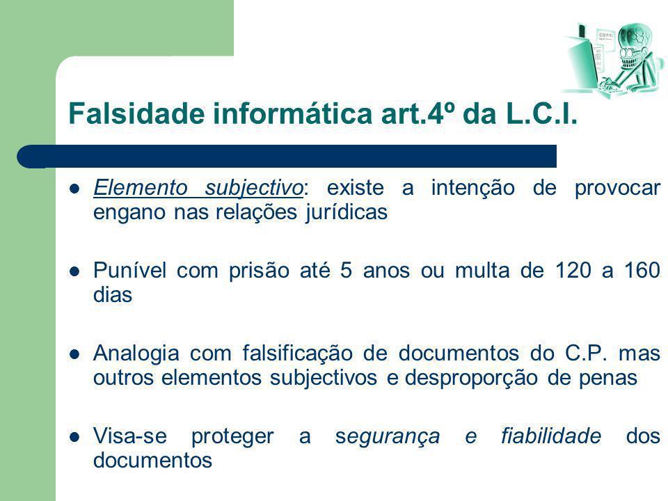 Falsidade informática art.4º da L.C.I.