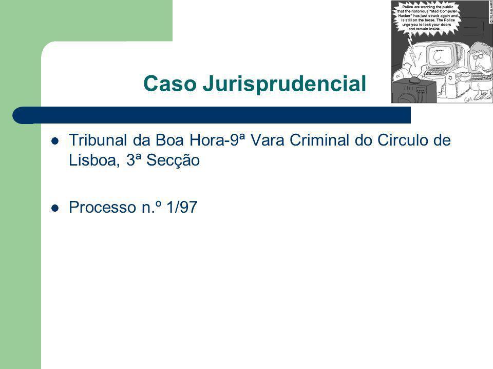 Caso Jurisprudencial Tribunal da Boa Hora-9ª Vara Criminal do Circulo de Lisboa, 3ª Secção.
