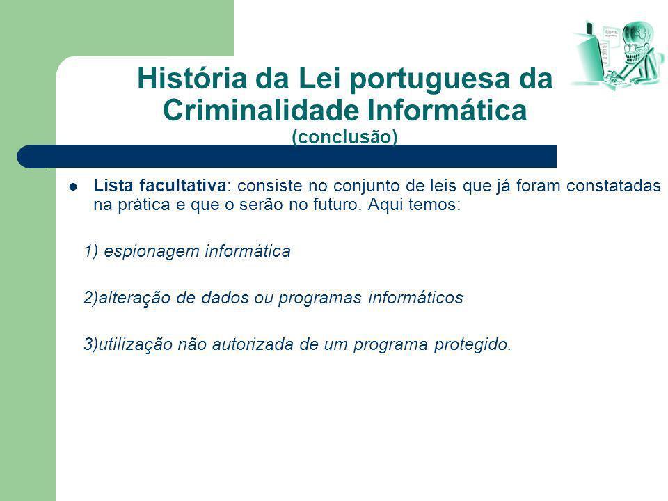 História da Lei portuguesa da Criminalidade Informática (conclusão)