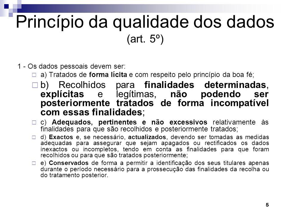 Princípio da qualidade dos dados (art. 5º)