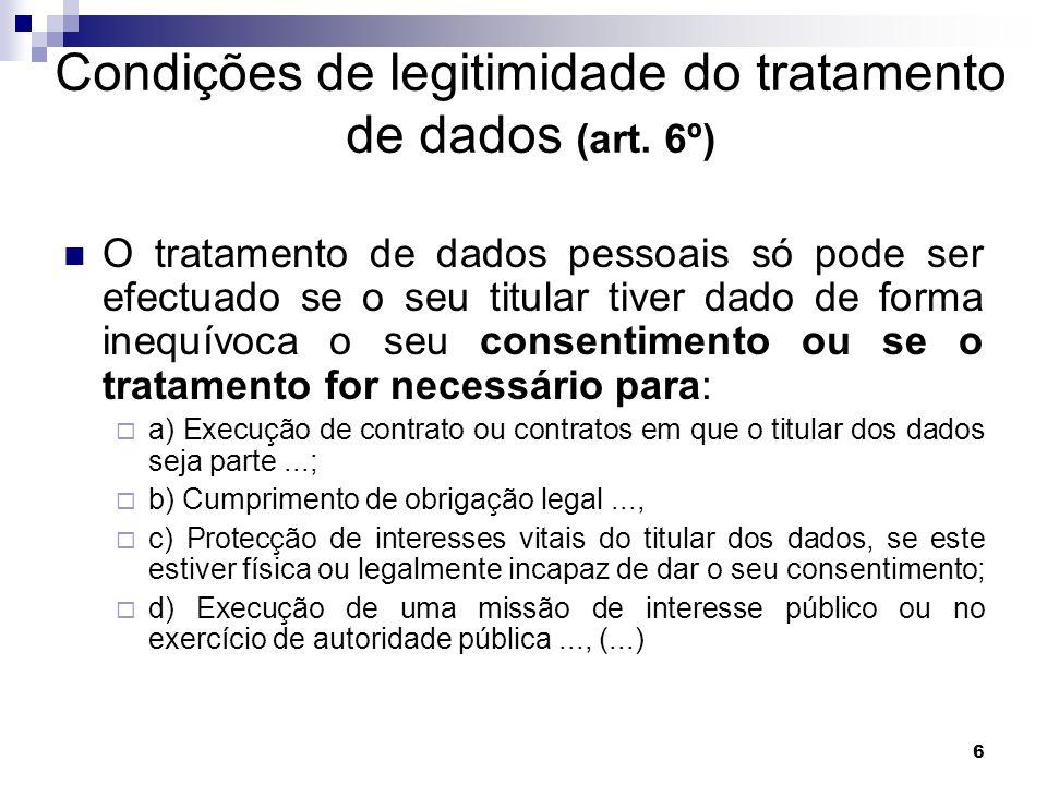 Condições de legitimidade do tratamento de dados (art. 6º)