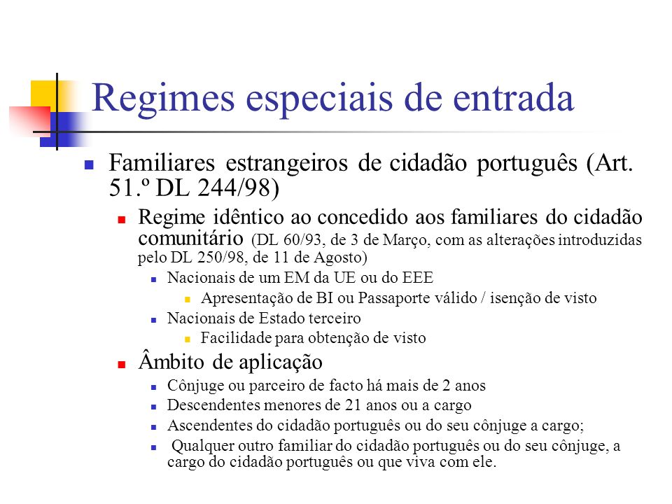 Regimes especiais de entrada