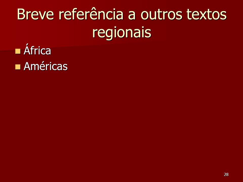 Breve referência a outros textos regionais