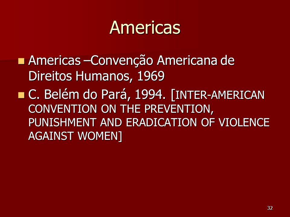 Americas Americas –Convenção Americana de Direitos Humanos, 1969