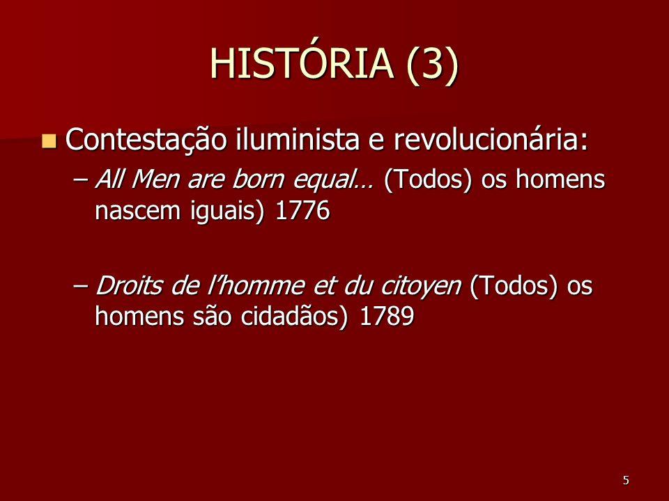 HISTÓRIA (3) Contestação iluminista e revolucionária: