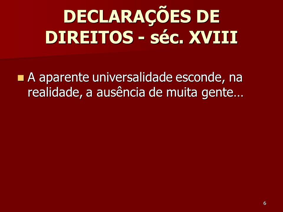 DECLARAÇÕES DE DIREITOS - séc. XVIII