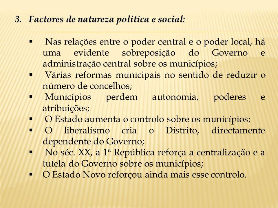 Factores de natureza politica e social: