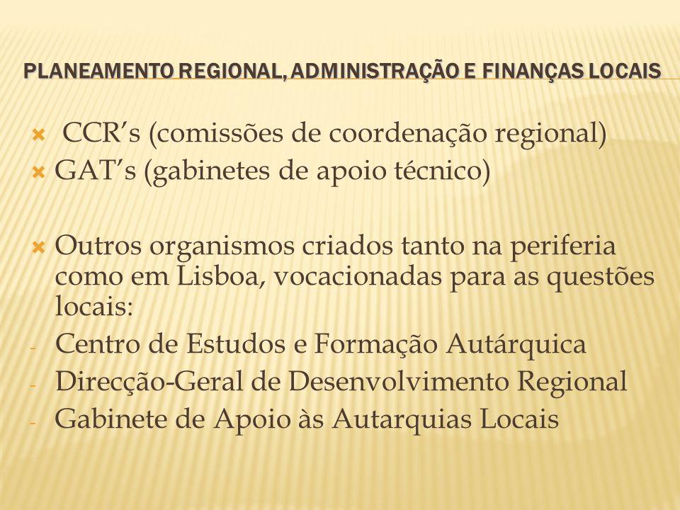 PLANEAMENTO REGIONAL, ADMINISTRAÇÃO E FINANÇAS LOCAIS