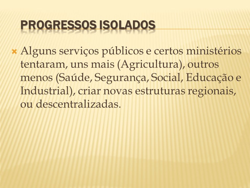 PROGRESSOS ISOLADOS