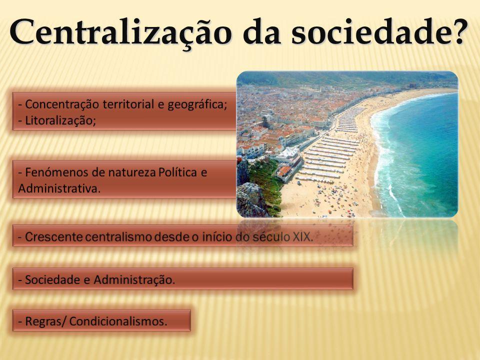 Centralização da sociedade