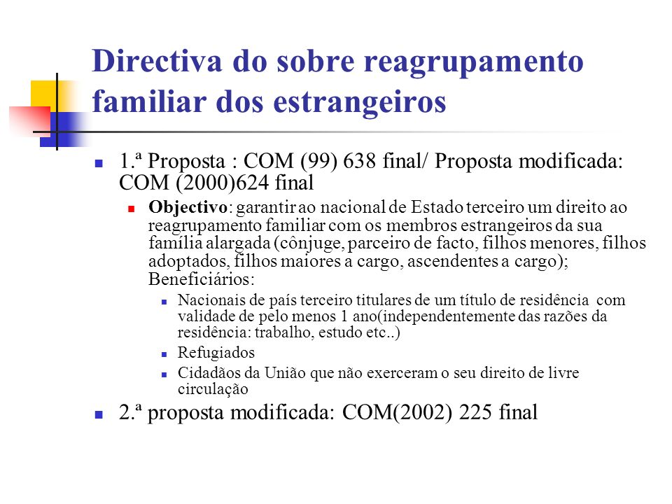 Directiva do sobre reagrupamento familiar dos estrangeiros