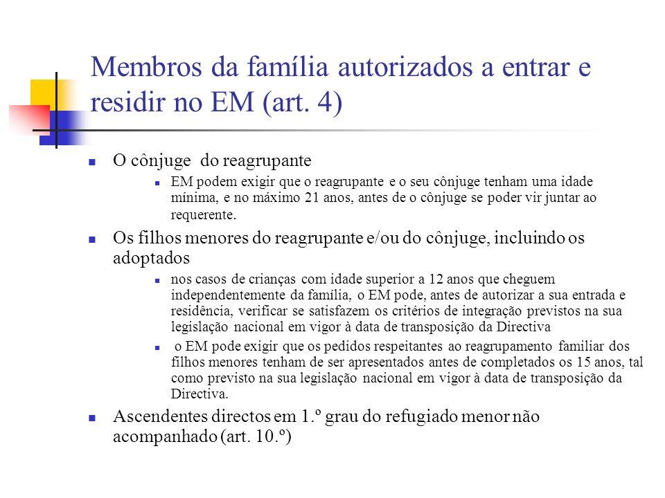 Membros da família autorizados a entrar e residir no EM (art. 4)