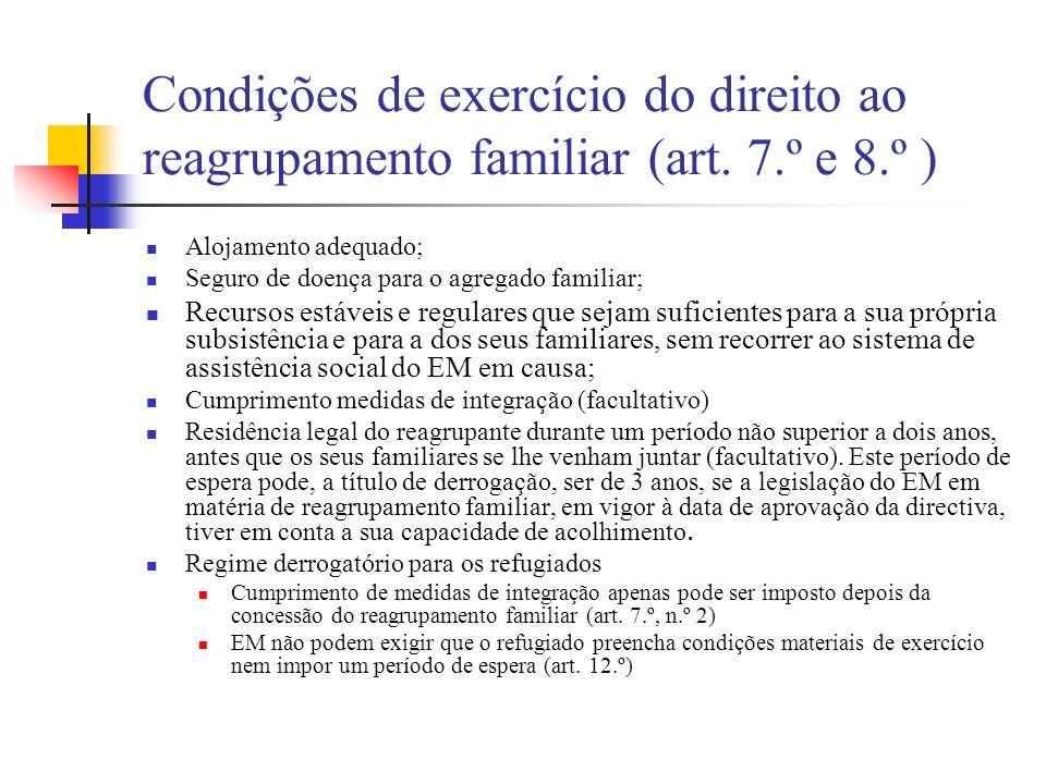Condições de exercício do direito ao reagrupamento familiar (art. 7