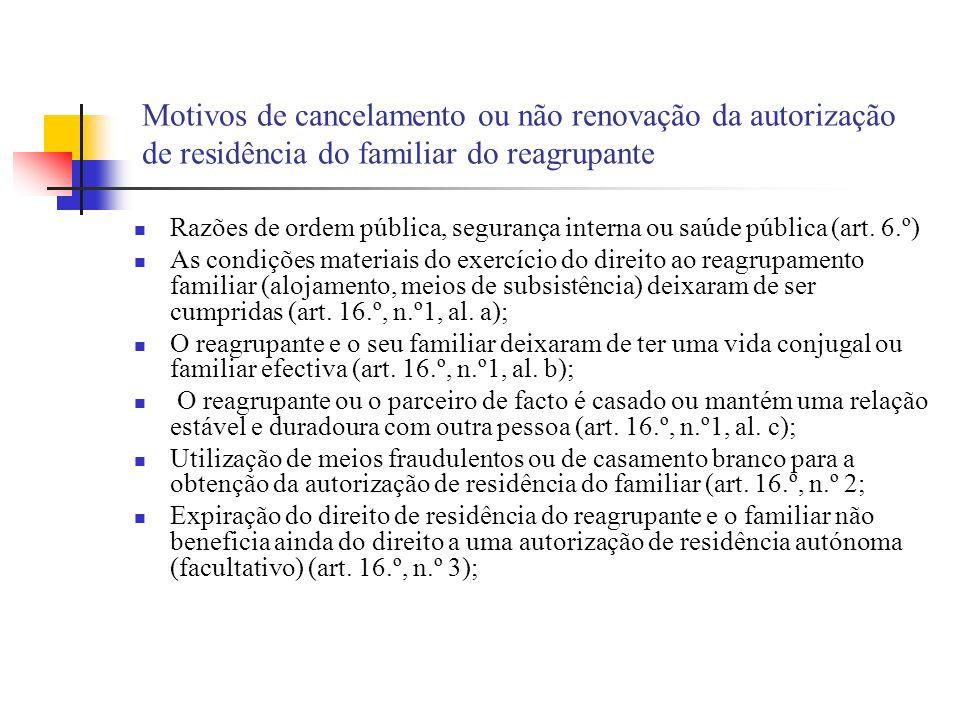 Motivos de cancelamento ou não renovação da autorização de residência do familiar do reagrupante