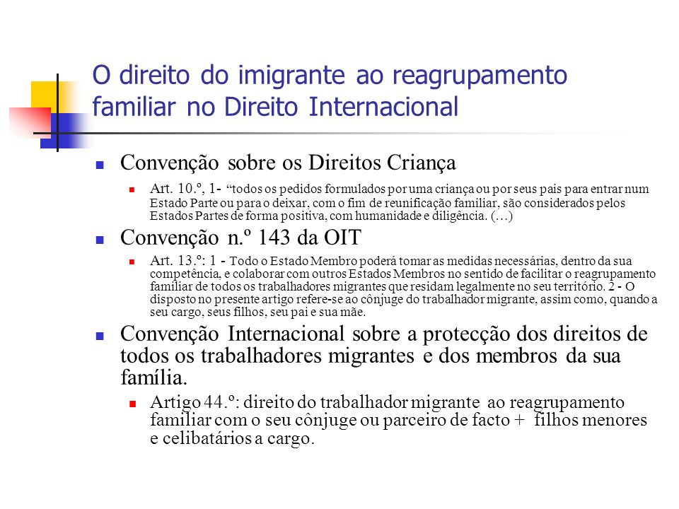 O direito do imigrante ao reagrupamento familiar no Direito Internacional