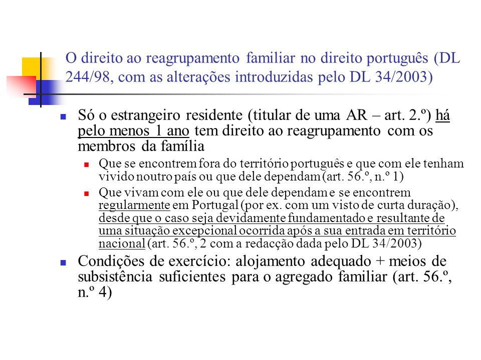 O direito ao reagrupamento familiar no direito português (DL 244/98, com as alterações introduzidas pelo DL 34/2003)