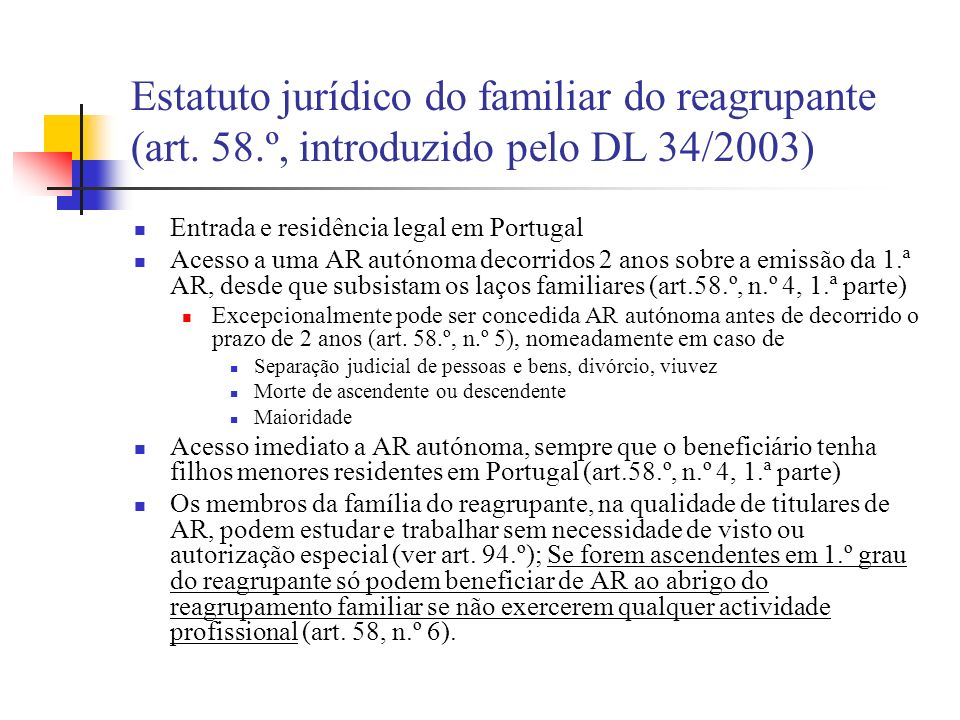 Estatuto jurídico do familiar do reagrupante (art. 58