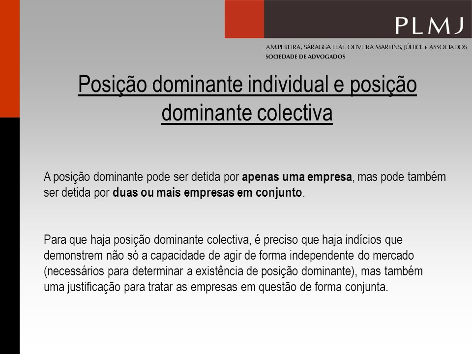 Posição dominante individual e posição dominante colectiva