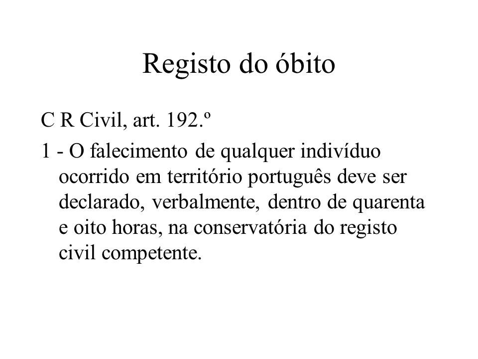 Registo do óbito C R Civil, art. 192.º