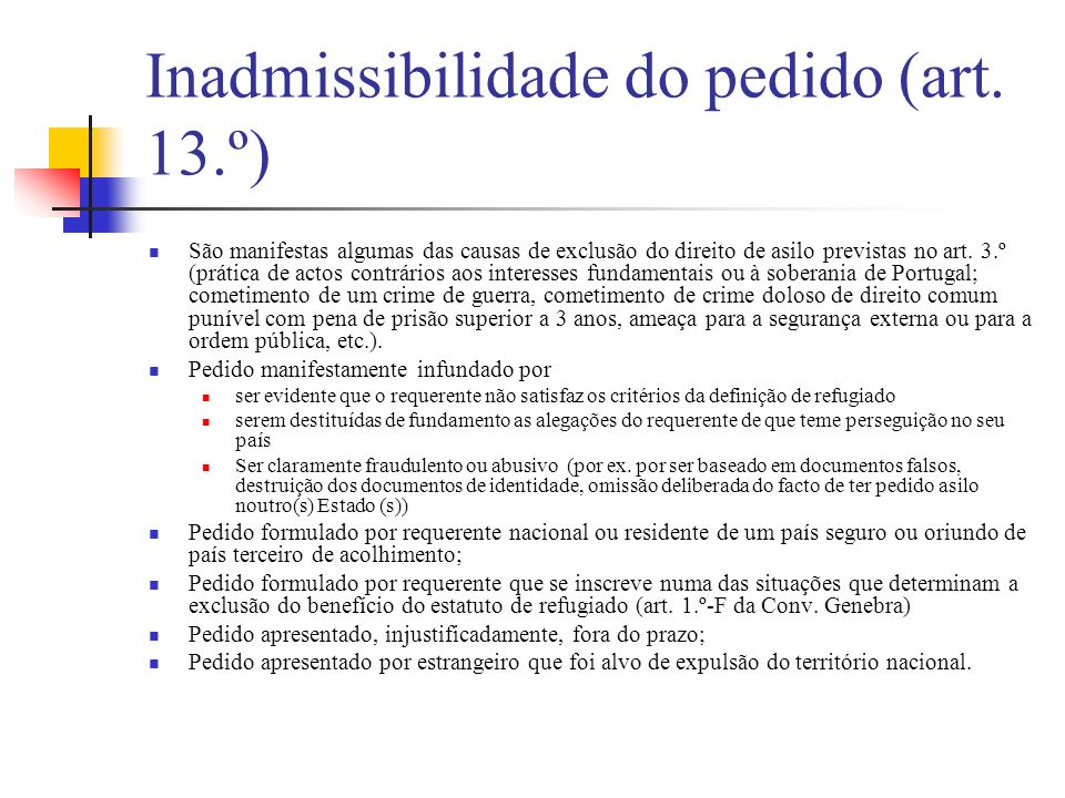 Inadmissibilidade do pedido (art. 13.º)