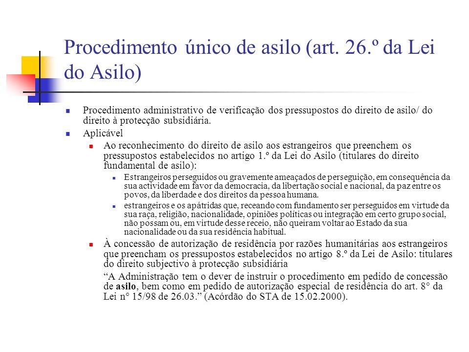Procedimento único de asilo (art. 26.º da Lei do Asilo)