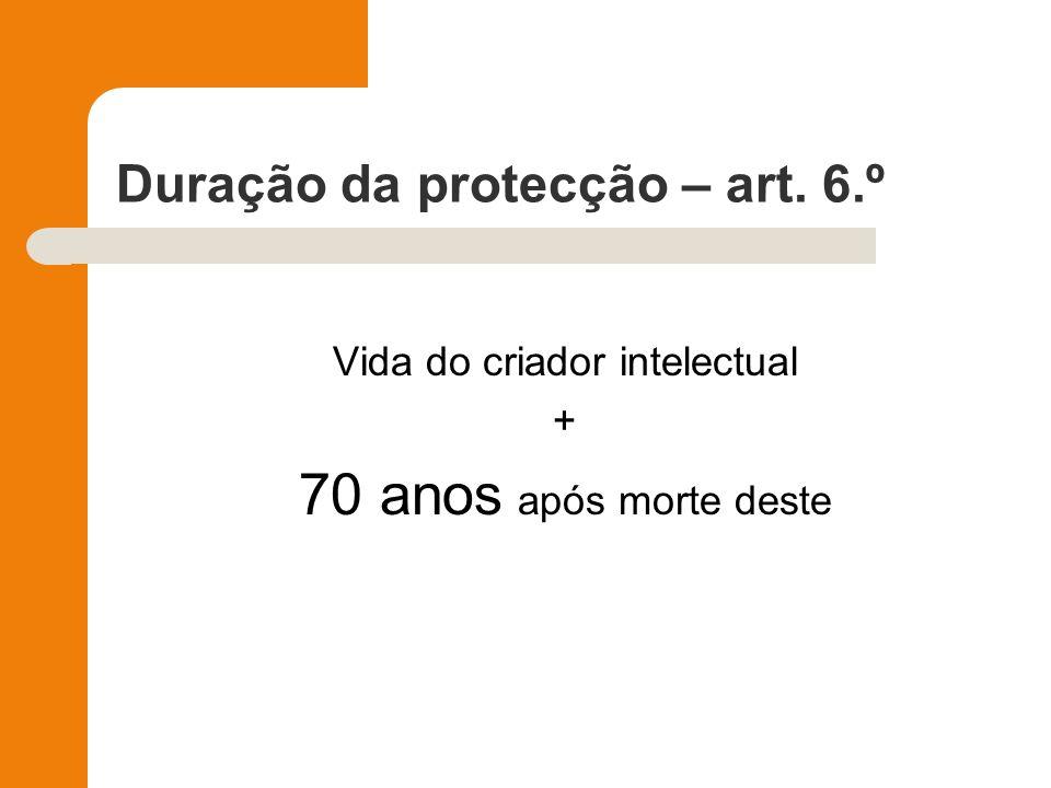 Duração da protecção – art. 6.º