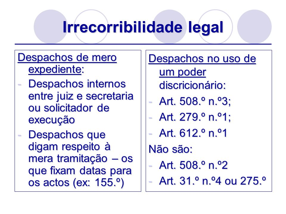 Irrecorribilidade legal