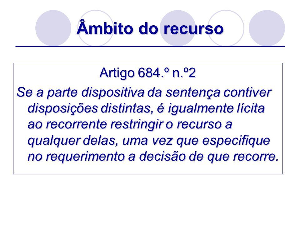 Âmbito do recurso Artigo 684.º n.º2