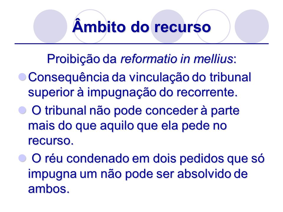 Proibição da reformatio in mellius: