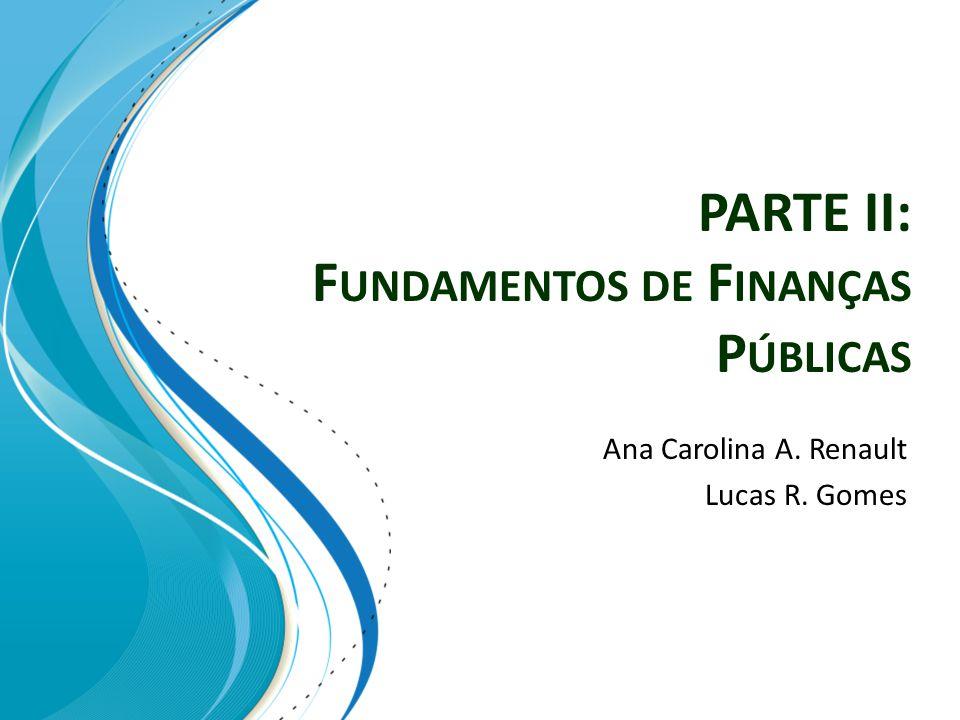 PARTE II: Fundamentos de Finanças Públicas