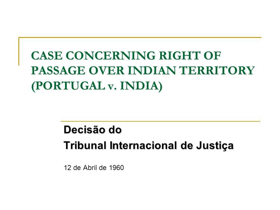 Decisão do Tribunal Internacional de Justiça 12 de Abril de 1960