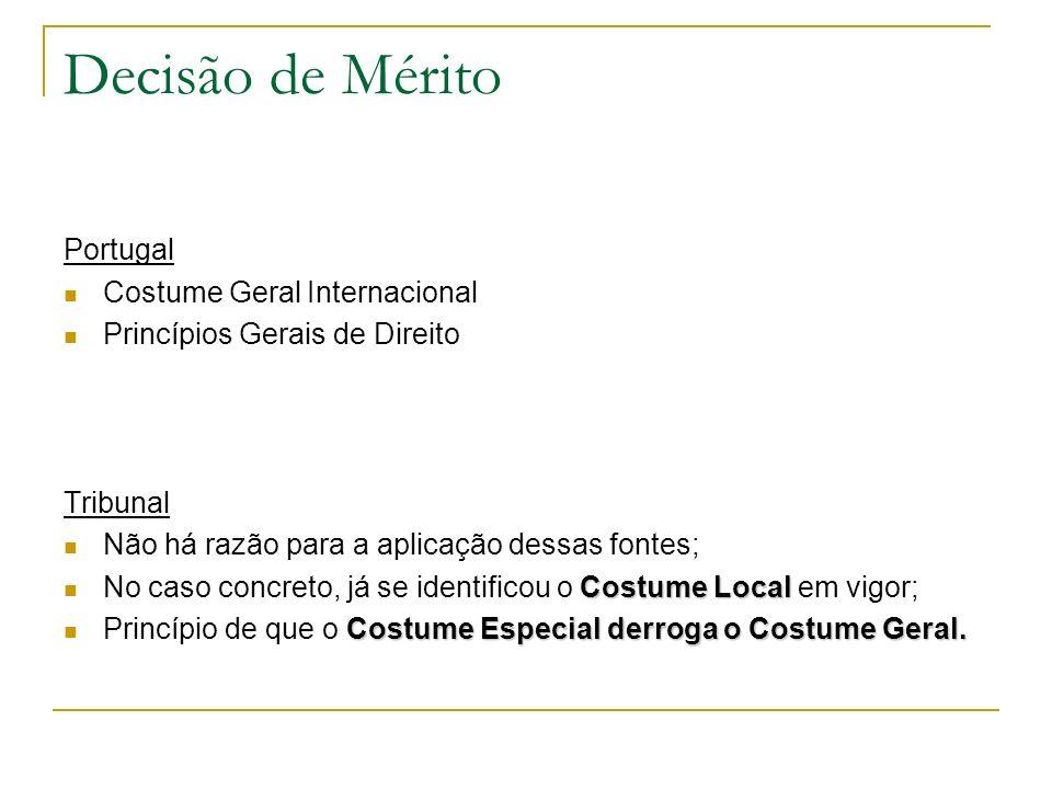 Decisão de Mérito Portugal Costume Geral Internacional
